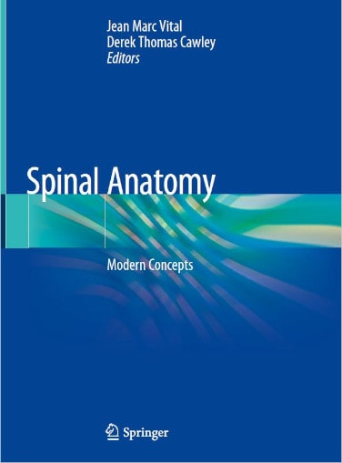 Spinal Anatomy, Modern Concepts